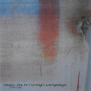 Music As A Foreign Language CD