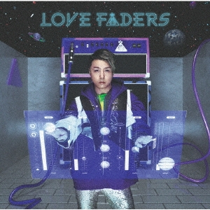 LOVE FADERS [CD+DVD+ブックレット]<Limited Edition B> CD