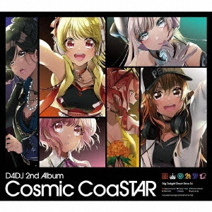 D4DJ 2nd Album 「Cosmic CoaSTAR」 CD