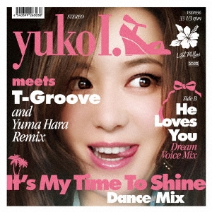 It's My Time To Shine - Dance Mix<完全生産限定盤> 7inch Single