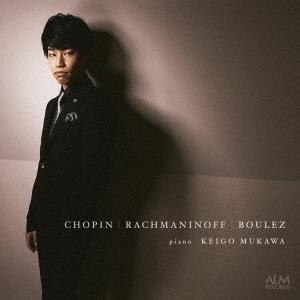 ショパン|ラフマニノフ|ブーレーズ CD