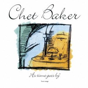 Chet Baker/アズ・タイム・ゴーズ・バイ<完全限定生産盤>[CDSOL-46749]