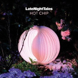 Late Night Tales: Hot Chip CD