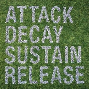 Simian Mobile Disco/Attack Decay Sustain Release<限定盤>[UP-WEBB144CD]