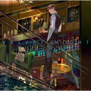 Velvet Night [CD+DVD]<初回限定盤> CD