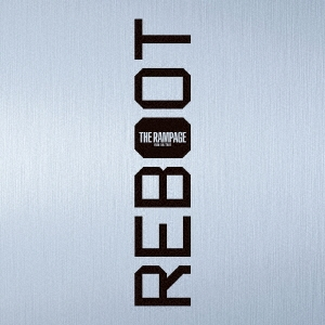 REBOOT [CD+Blu-ray Disc]<初回限定仕様> CD