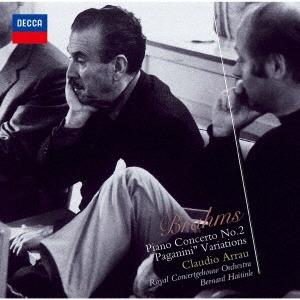 クラウディオ・アラウ/ブラームス:ピアノ協奏曲第2番、パガニーニ変奏曲[UCCD-4856]