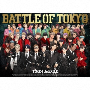 BATTLE OF TOKYO TIME 4 Jr.EXILE [CD+3DVD+ライブフォトブック]<初回生産限定盤> CD