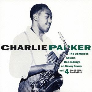 Charlie Parker/コンプリート・スタジオ・レコーディングス・オン・サヴォイ・イヤーズVOL.4 [COCB-53886]