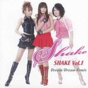 SHAKE (ダンスユニット)/SHAKE Vol.1[WE-001]