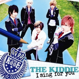 THE KIDDIE/I sing for you<通常盤>[KICM-1408]