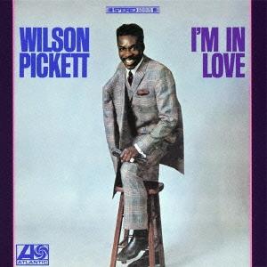 Wilson Pickett/アイム・イン・ラヴ<完全生産限定盤>[WPCR-27592]