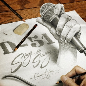 D-51/Sing a Song 〜Present for...〜[TKCA-74210]