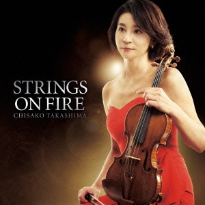 高嶋ちさ子/STRINGS ON FIRE [HUCD-10188]