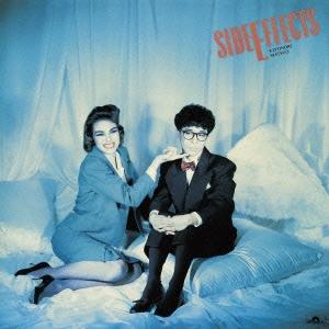 SIDE EFFECTS~恋の副作用 30th Anniversary Version