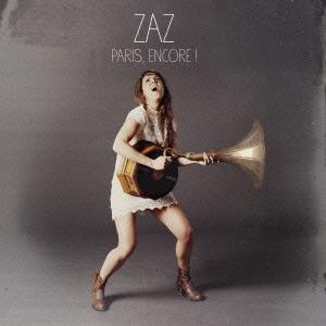 Zaz/PARIS〜私のパリ〜 <アンコール・エディション> [CD+DVD][WPZR-30690]