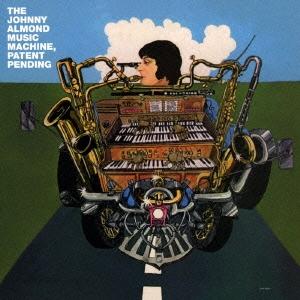 Johnny Almond Music Machine/パテント・ペンディング [OTCD-4869]