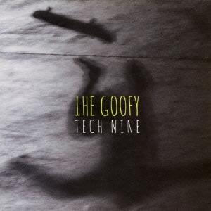 TECH (a.k.a TECH NINE)/THE GOOFY[SKLF-0002]
