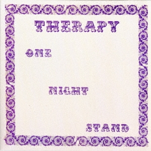 Therapy/ワン・ナイト・スタンド<数量限定生産>[VSCD-5692]