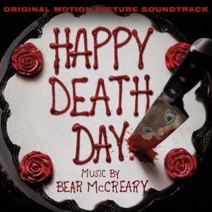Bear McCreary/オリジナル・サウンドトラック ハッピー・デス・デイ[RBCP-7392]