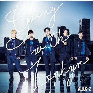 Going with Zephyr<通常盤/初回限定ピクチャーレーベル仕様> CD