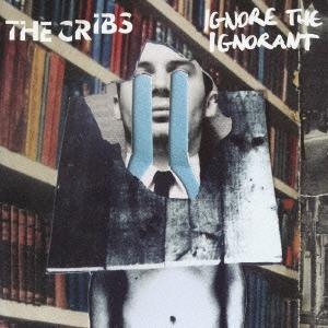 The Cribs/イグノア・ジ・イグノラント [CD+DVD] [HSE-70080]