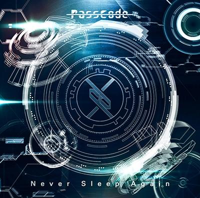 PassCode/Never Sleep Again[WEBS-001]