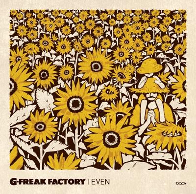 G-FREAK FACTORY/EVEN[BDSS-0013]