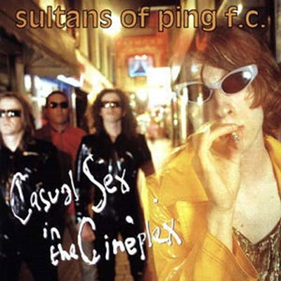 Sultans Of Ping F.C./Casual Sex In The Cineplex: 2CD Expanded Edition[CDBRED719]