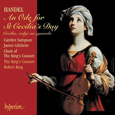 キングス・コンソート/Handel: An Ode to St. Cecilia's Day / King, Sampson, et al[CDA67463]