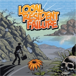 Local Resident Failure/THIS HERE'S THE HARD PART[BOR613-2]