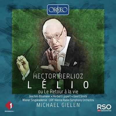 ベルリオーズ: 「レリオ、あるいは生への復帰」