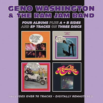 Geno Washington &The Ram Jam Band/Hand Clappin' Foot Stompin' Funky-Butt... Live!/Shake A Tail Feather/Hipsters. Flipsters. Finger-Poppin' Daddies!/Running Wild Plus A &B Sides And E.P. Tracks[BGOCD1433]