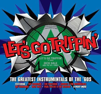 Let's Go Trippin': The Greatest Instrumentals Of The 60's CD