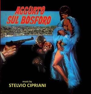 Stelvio Cipriani/Agguato Sul Bosforo [GDM4323]