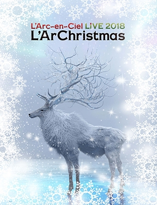 LIVE 2018 L'ArChristmas [Blu-ray Disc+2CD+Special Photobook+グッズ]<初回生産限定盤> Blu-ray Disc