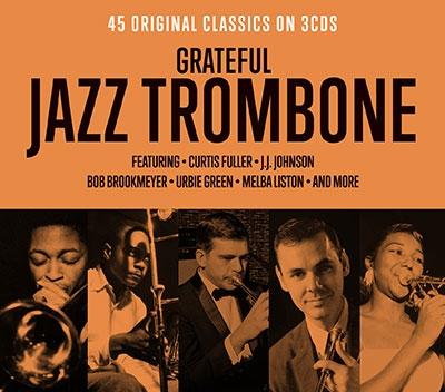 Grateful Jazz Trombone<タワーレコード限定>[NOT3CD253]