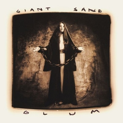 Giant Sand/Glum (25th Anniversary Edition)[FIRECD176X]
