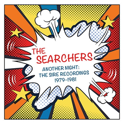 The Searchers/Another Night: Sire Recordings 1979-1981[1665101273]