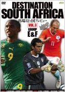 DESTINATION SOUTH AFRICA VOL.3 GROUP E&F 出場32ヶ国プレヴュー[AXDS-1281]