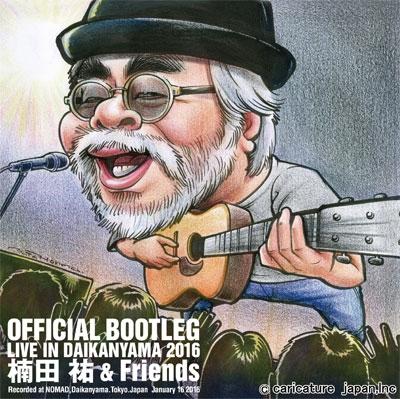 楠田祐 &Friends/OFFICIAL BOOTLEG LIVE IN DAIKANYAMA 2016[K-0003]