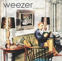 Weezer/Maladroit [4794543]