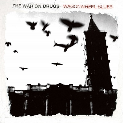 The War On Drugs/Wagonwheel Blues (SC25 Limited Edition)<Opaque Blue Vinyl/限定盤>[SC167LPC1]