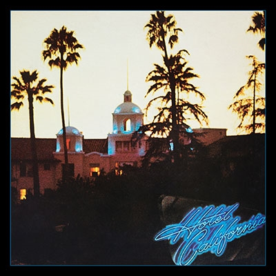 Hotel California: 40th Anniversary Expanded Edition CD