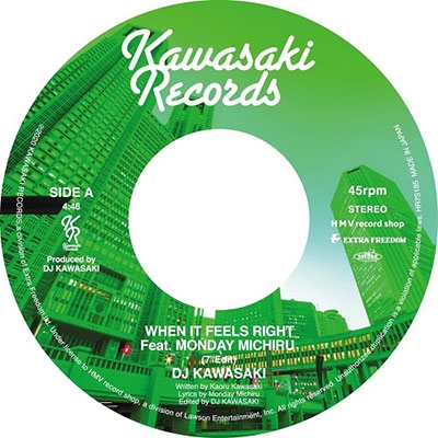 "When It Feels Right feat. Monday Michiru (7""edit)/When It Feels Right feat. Monday Michiru (Da 7inch Single"