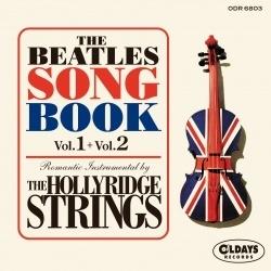 Hollyridge Strings/ザ・ビートルズ・ソング・ブック+ザ・ビートルズ・ソング・ブックVol.2[ODR6803]