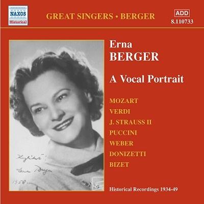 エルナ・ベルガー/Erna Berger: A Vocal Portrait[8110733]