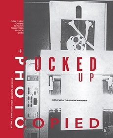 FUCKED UP + PHOTOCOPIED: 20TH ANNIVERSARY EDITION Book