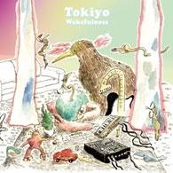 Tokiyo/wakefulness[T9R005]