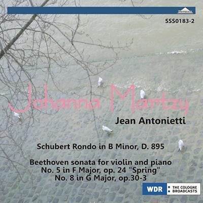 ヨハンナ・マルツィ/Schubert: Rondo D.895; Beethoven: Violin Sonatas No.5